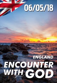 Encounter with God - 06/05/18 - England