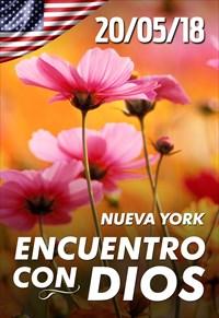 Encuentro con Dios - 20/05/18 - Nueva York