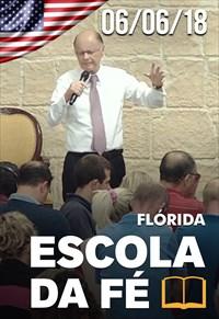 Escola da fé - 06/06/18 - Flórida