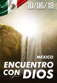 Encuentro con Dios - 10/06/18 - México