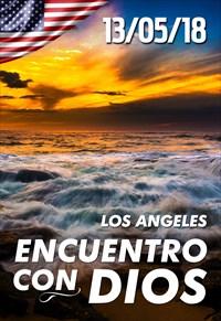 Encuentro con Dios - 13/05/18 - Los Angeles