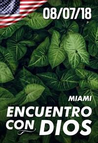 Encuentro con Dios - 08/07/18 - Miami