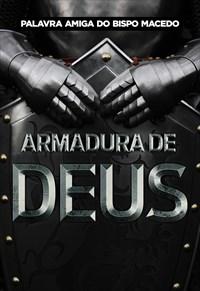 Palavra Amiga do Bispo Macedo - Armadura de Deus