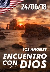Encuentro con Dios - 24/06/18 - Los Angeles
