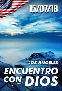 Encuentro con Dios - 15/07/18 - Los Angeles