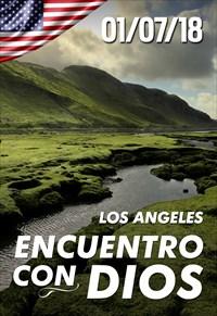 Encuentro con Dios - 01/07/18 - Los Angeles