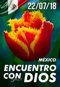 Encuentro con Dios - 22/07/18 - México