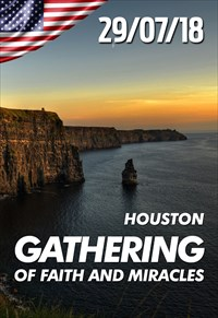 Gathering of faith and miracles - 29/07/18 - Houston