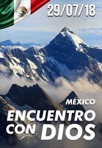 Encuentro con Dios - 29/07/18 - Mexico