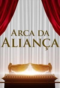 Arca da Aliança - Volume único