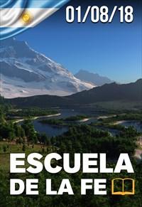Escuela de la fe - 01/08/18 - Argentina