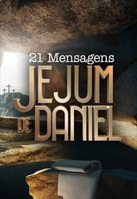 Jejum de Daniel - Especial - Agosto /2018