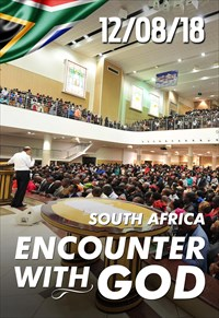 Encounter with God - 12/08/18 - South Africa
