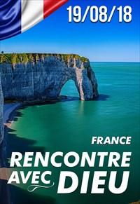 Rencontre avec Dieu - 19/08/18 - France