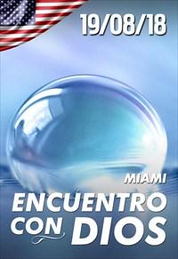 Encuentro con Dios - 19/08/18 - Miami