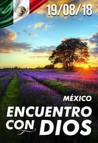 Encuentro con Dios - 19/08/18 - México