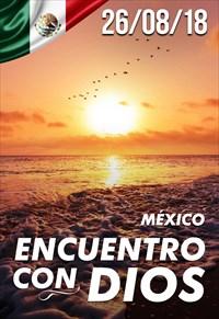 Encuentro con Dios - 26/08/18 - México