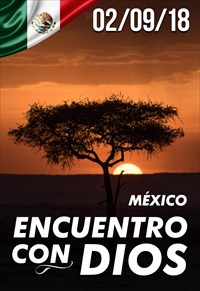 Encuentro con Dios - 02/09/18 - México
