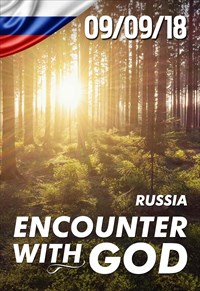 Encounter with God - 09/09/18 - Russia