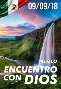Encuentro con Dios - 09/09/18 - México