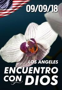 Encuentro con Dios - 09/09/18 - Los Angeles