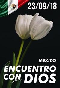 Encuentro con Dios - 23/09/18 - Mexico