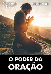 O poder da oração - Primícias - 30/09/18