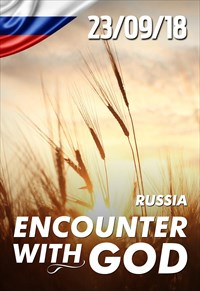 Encounter with God - 23/09/18 - Russia