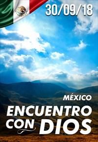 Encuentro con Dios - 30/09/18 - Mexico