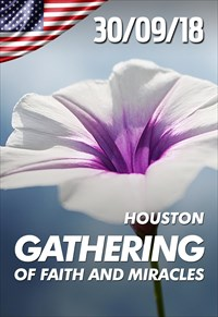 Gathering of faith and miracles - 30/09/18 - Houston