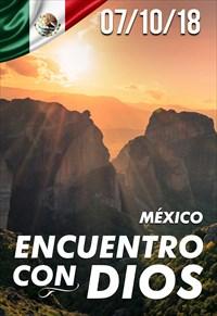 Encuentro con Dios - 07/10/18 - México