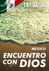 Encuentro con Dios - 14/10/18 - Mexico