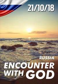 Encounter with God - 21/10/18 - Russia