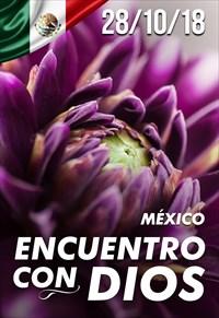 Encuentro con Dios - 28/10/18 - Mexico