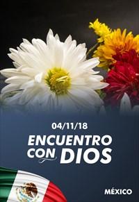 Encuentro con Dios  - 04/11/18 - México