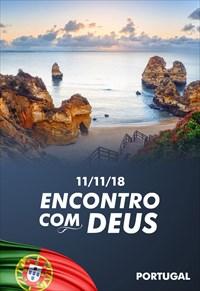 Encontro com Deus - 11/11/18 - Portugal