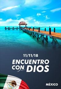Encuentro con Dios - 11/11/18 - México