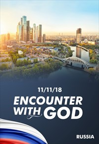 Encounter with God - 11/11/18 - Russia