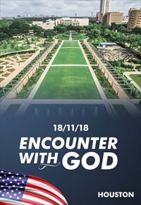Encounter with God - 18/11/18 - Houston