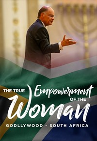 The True Empowerment of the Woman - Godllywood - South Africa