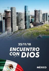 Encuentro con Dios - 25/11/18 - Mexico