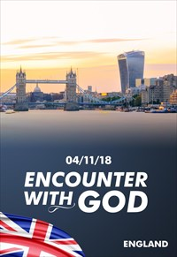 Encounter with God - 04/11/18 - England