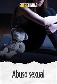Entrelinhas - Abuso Sexual