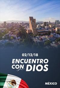 Encuentro con Dios - 02/12/18 - Mexico