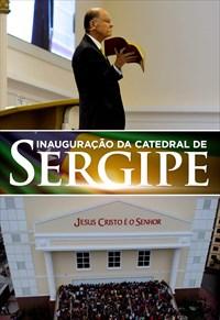 Inauguração da Catedral de Sergipe - 09/12/18