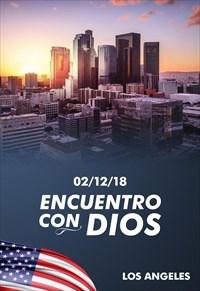Encuentro con Dios - 02/12/18 - Los Angeles