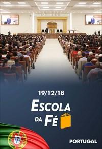Escola da Fé com o Bispo Macedo - 19/12/18 - Portugal