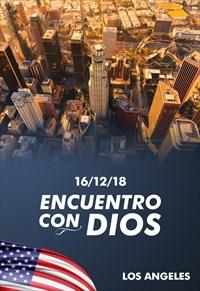 Encuentro con Dios - 16/12/18 - Los Angeles