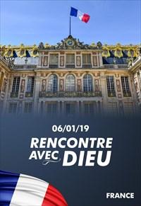 Rencontre avec Dieu - 06/01/19 - France