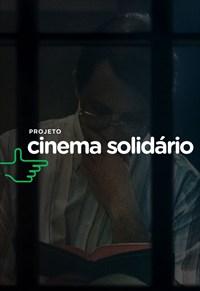 Cinema Solidário - Nada a Perder